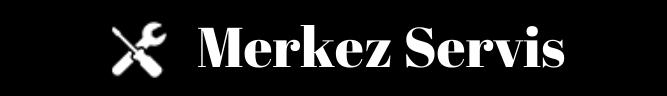 Merkez Servis Ankara